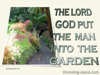 Genesis 2:15 Cultivate And Keep The Garden (sage)